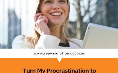 Turn My Procrastination to Positive Change