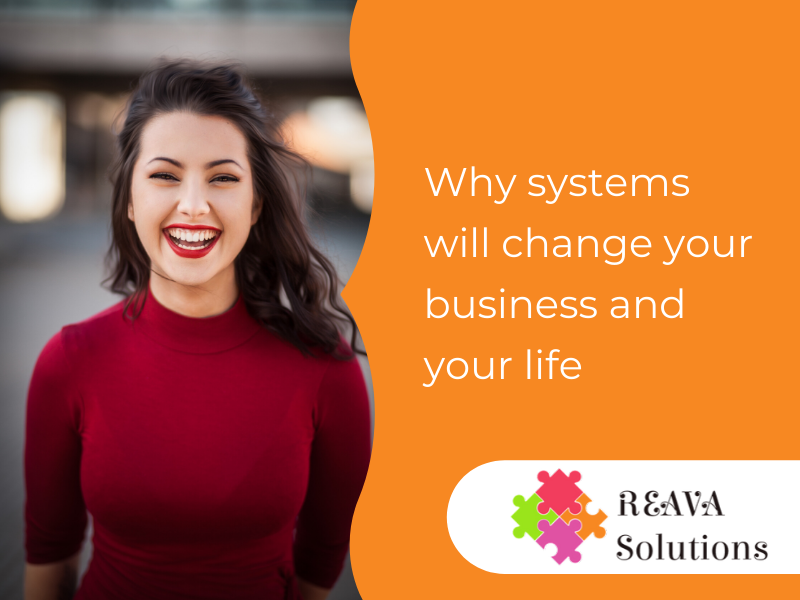 Why systems will change your business and your life