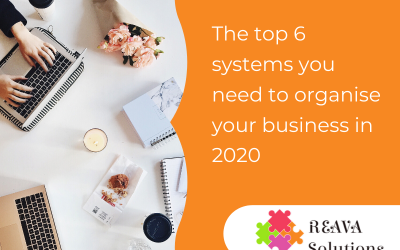 The top 6 systems you need to organise your business in 2020