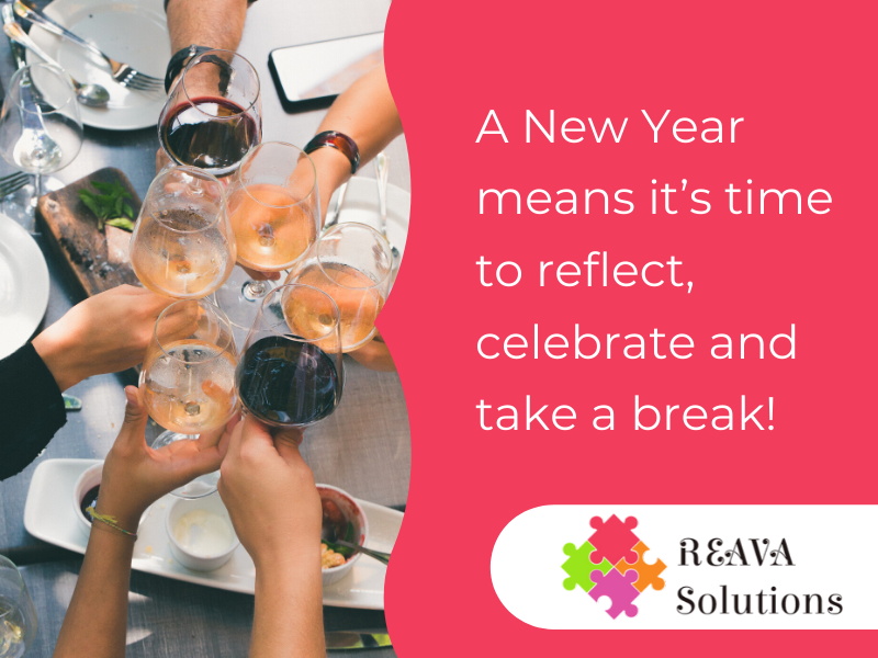A New Year means it's time to reflect, celebrate and take a break!