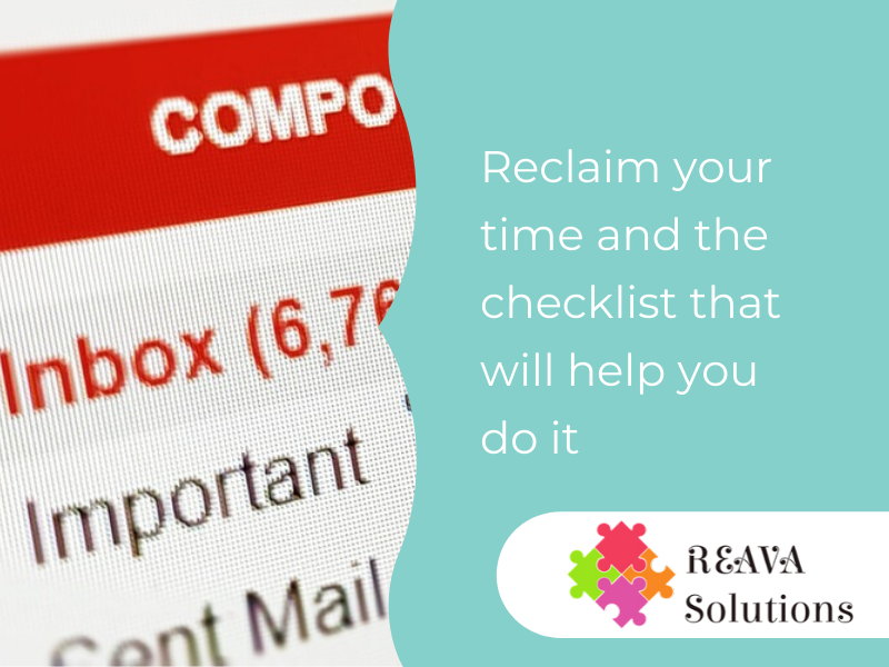 Reclaim your time and the checklist that will help you do it