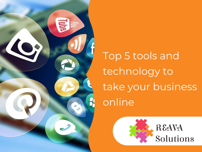 Top 5 tools and technology to take your business online