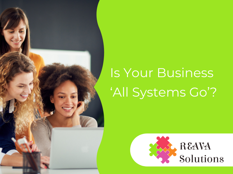 Is Your Business 'All Systems Go'?