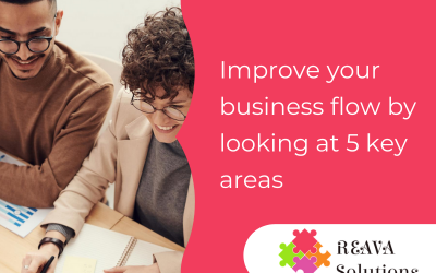 Improve your business flow by looking at 5 key areas