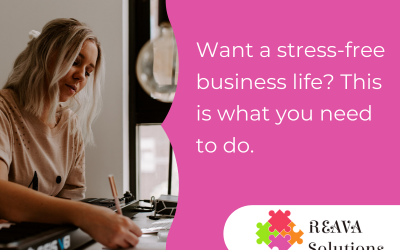 Want a stress-free business life? This is what you need to do