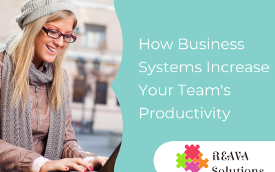 How Business Systems Increase Your Team's Productivity