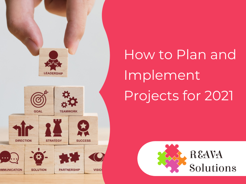 How to Plan and Implement Projects for 2021