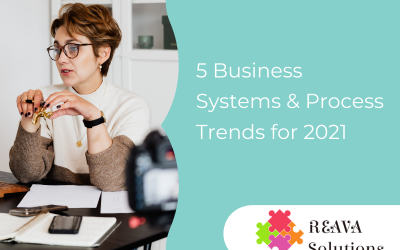 5 Business Systems & Process Trends for 2021