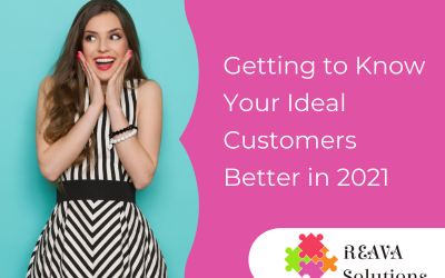 Getting to Know Your Ideal Customers Better in 2021