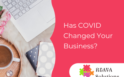 How has COVID Changed Your Business?
