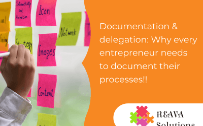 Documentation & delegation: Why every entrepreneur needs to document their processes