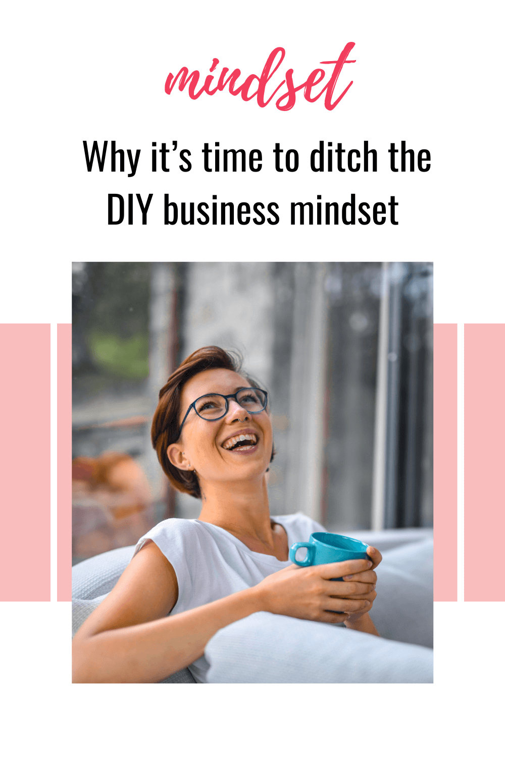 How to Move On From the DIY Business Mindset