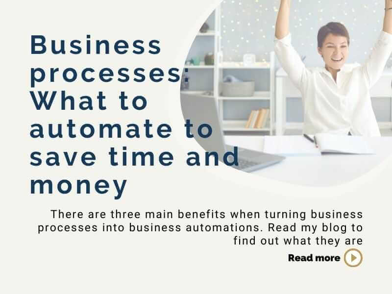 Business processes: What to automate to save time and money
